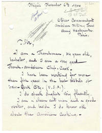 [Autograph Letter Signed, a French chef''s employment inquiry with the American Military forces]