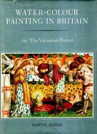 Water-Colour Painting in Britain III - The Victorian Period