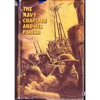 Navy Chaplain and His Parish by Waldo E.L. Smith - Hardcover - 1967 - from SeaWaves Press and Biblio.com