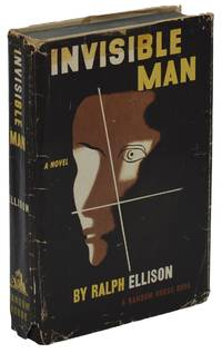 Invisible Man by  Ralph Ellison - First Edition - 1952 - from Burnside Rare Books, ABAA (SKU: 140937396)