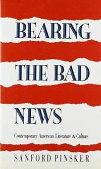 Bearing the Bad News: Contemporary American Literature and Culture