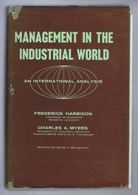 Management in the Industrial World, an International Analysis