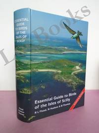 ESSENTIAL GUIDE TO BIRDS OF THE ISLES OF SCILLY