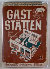 Gaststätten. Anlage Bau Ausstattung (Restaurants. Site Construction Interior) 2. Vols