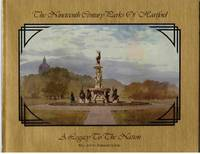 image of The Nineteenth Century Parks of Hartford ; A Legacy to the Nation. [With  Bonus Book: Elizabeth Park; A Century of Beauty by Alicia Cornelio]