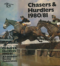 Chasers & Hurdlers 1980 / 81 by  G; et al Greetham - First Edition - 1981 - from Barter Books Ltd and Biblio.com