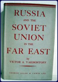 RUSSIA AND THE SOVIET UNION IN THE FAR EAST.