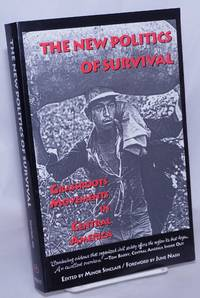 image of The New Politics of Survival: Grassroots Movements in Central America