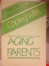 Coping with Ageing Parents by  Glenda  Chris & Watt - Paperback - 1983 - from Bookbarn International (SKU: 967135)