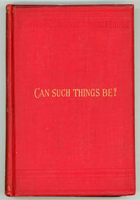 CAN SUCH THINGS BE? OR THE WEIRD OF THE BERESFORDS. A STUDY IN OCCULT WILL-POWER..