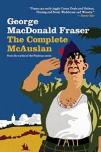 image of The Complete McAuslan: Stories from the Author of the Beloved Flashman Series