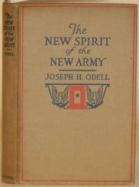 """THE NEW SPIRIT OF THE NEW ARMY A Message to the """"Service Flag"""" Homes by  Joseph H Odell - First Edition - 1918 - from Gravelly Run Antiquarians and Biblio.com"""