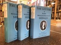 THE LETTERS OF MARY WOLLSTONECRAFT SHELLEY [THREE VOLUMES]