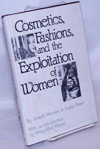 image of Cosmetics, fashions, and the exploitation of women. With an introduction by Mary-Alice Waters