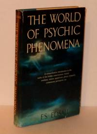 The World of Psychic Phenomena by  F.A Edsall - Signed First Edition - 1958 - from Whiting Books, IOBA (SKU: 07714)