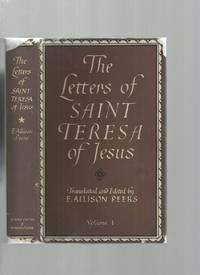 The Letters of Saint Teresa of Jesus Volume I