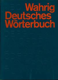 Deutsches Wörterbuch, mit einem Lexikon der deutschen Sprachlehre.  [German-German Dictionary]