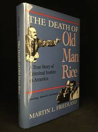 image of The Death of Old Man Rice; A True Story of Criminal Justice in America