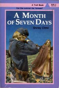 A Month of Seven Days by  Shirley Climo - Paperback - 1989 - from Kayleighbug Books and Biblio.com