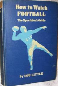 HOW TO WATCH FOOTBALL The Spectator's Guide  SIGNED