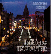 Farbiges Hannover = Colourful Hannover = Hannover en coleurs by  Joachim Giesel - Hardcover - 1986 - from Dinsmore Books (SKU: 620160)