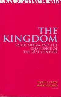 The Kingdom _ Saudi Arabia and the Challenge of the 21st Century