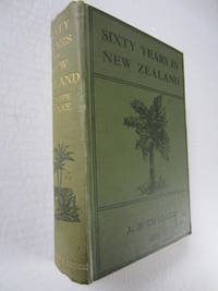 Sixty Years in New Zealand