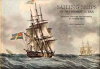 Sailing Ships of the Romantic Era.