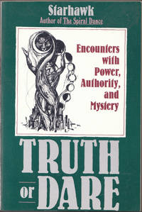 image of Truth or Dare: Encounters with Power, Authority, and Mystery
