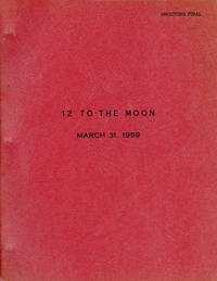 12 [Twelve] to the Moon (Original screenplay for the 1960 film)