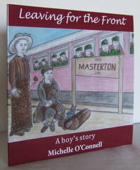 Leaving for the Front : a Boy's Story