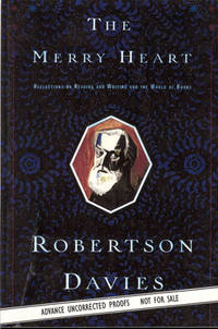 THE MERRY HEART : Reflections on Reading and Writing and the World of Books