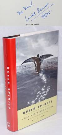 image of Queer Spirits; a gay men's myth book [signed]