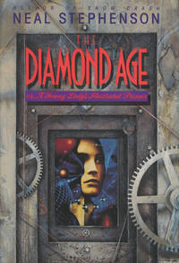 image of The Diamond Age; or A Young Lady's Illustrated Primer