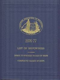Lloyd's Register of Shipping - List of Ship Owners, Index to Former Names of Ships and Compound Names of Ships 1976-77.