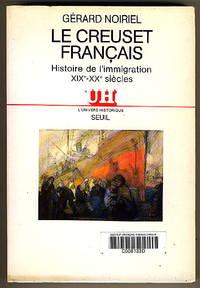 Le Creuset français : by  Gérard Noiriel - Paperback - 1988 - from BOOKSTALLblog (SKU: PA1889)