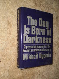 The Day is Born of Darkness  -  First Edition  1976