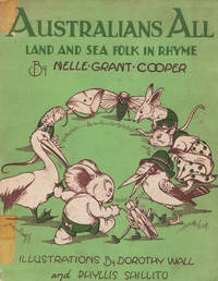 Australians All. Land and Sea Folk in Rhyme by  Nelle Grant COOPER - Signed First Edition - 1939 - from Rare Illustrated Books (SKU: 464)