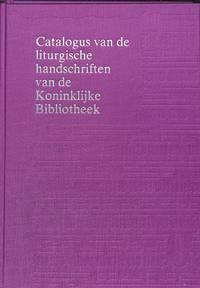 Catalogus van de liturgische handschriften van de Koninklijke Bibliotheek.