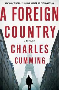 A Foreign Country by Charles Cumming  - Hardcover  - 2012  - from ThriftBooks (SKU: G0312591330I3N10)