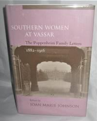 Southern Women At Vassar: Poppenheim Family Letters