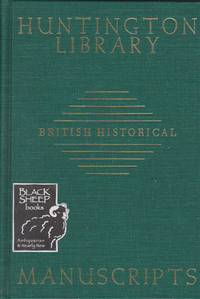 Guide to British Historical Manuscripts in the Huntington Library