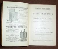 Maine Register or State Year-Book and Legislative Manual from April1, 1887, to April 1, 1888