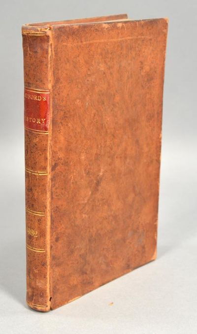 1829. BRADFORD, Alden. HISTORY OF MASSACHUSETTS from the year 1790, to 1820. Boston: Printed for the...