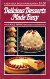 Delicious Desserts Made Easy With Eagle Brand Sweetened Condensed Milk
