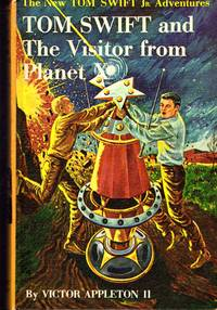 Tom Swift and the Visitor from Planet X  (#17) by  Victor II Appleton - Hardcover - 1961 - from Dorley House Books and Biblio.com