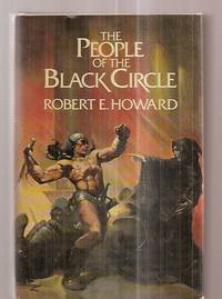 The People of the Black Circle: the Authorized Edition