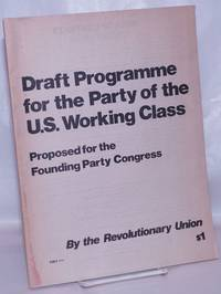 image of Draft programme for the party of the U.S. working class