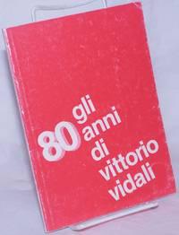 image of Gli 80 anni di Vittorio Vidali. Trieste, 27 settembre 1980. La manifestazione alla Casa del Popolo di via Madonnina
