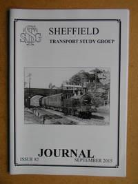 Sheffield Transport Study Group Journal. September 2015. Issue 82.